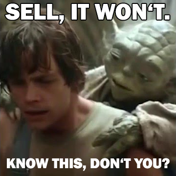 Yoda says it won't sell