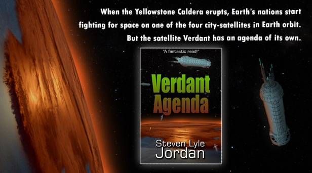 When the Yellowstone Caldera erupts, Earth's nations startfighting for space on one of the four city-satellites in Earth orbit. But the satellite Verdant has an agenda of its own. Verdant Agenda cover pictured.