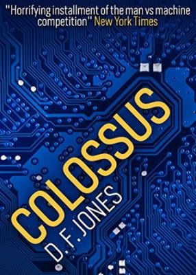 Cover of Colossus: The Forbin Project by D.F. Jones